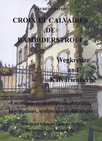 Croix et calvaires de Bambiderstroff