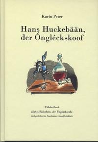 Hans Huckebään, der Ongléckskoof
