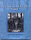 Et ton dialecte franz ?