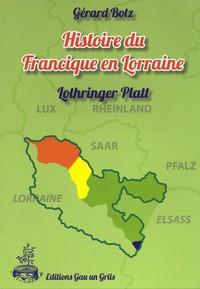 Histoire du Francique en Lorraine